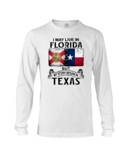 LIVE IN FLORIDA BUT MY STORY BEGAN IN TEXAS Long Sleeve Tee thumbnail