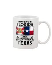 LIVE IN FLORIDA BUT MY STORY BEGAN IN TEXAS Mug thumbnail