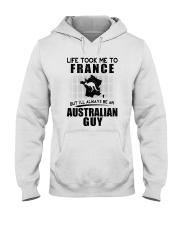 AUSTRALIAN GUY LIFE TOOK TO FRANCE Hooded Sweatshirt thumbnail