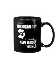 JUST A MICHIGAN GUY LIVING IN JERSEY WORLD Mug thumbnail