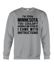 I'M FROM MINNESOTA YOU CAN'T HANDLE ME Crewneck Sweatshirt thumbnail