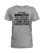 I'M FROM MINNESOTA YOU CAN'T HANDLE ME Ladies T-Shirt thumbnail