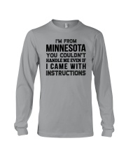I'M FROM MINNESOTA YOU CAN'T HANDLE ME Long Sleeve Tee thumbnail
