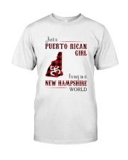 PUERTO RICAN GIRL LIVING IN NEW HAMPSHIRE WORLD Classic T-Shirt front