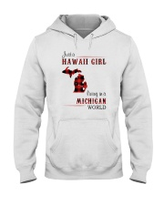 HAWAII GIRL LIVING IN MICHIGAN WORLD Hooded Sweatshirt thumbnail