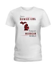 HAWAII GIRL LIVING IN MICHIGAN WORLD Ladies T-Shirt thumbnail