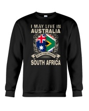 LIVE IN AUSTRALIA MY STORY IN SOUTH AFRICA Crewneck Sweatshirt thumbnail