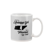JUST A MISSISSIPPI GIRL IN A TENNESSEE WORLD Mug thumbnail