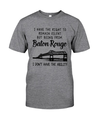 FROM BATON ROUGE I DON'T HAVE THE ABILITY