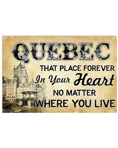 QUEBEC THAT PLACE FOREVER IN YOUR HEART