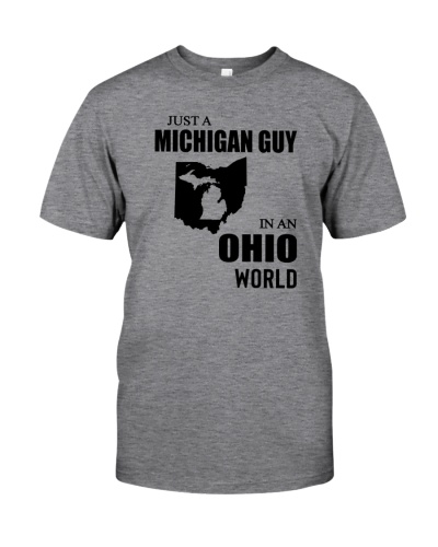 JUST A MICHIGAN GUY IN AN OHIO WORLD