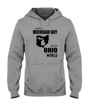 JUST A MICHIGAN GUY IN AN OHIO WORLD Hooded Sweatshirt thumbnail