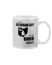 JUST A MICHIGAN GUY IN AN OHIO WORLD Mug thumbnail