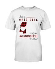 OHIO GIRL LIVING IN MISSISSIPPI WORLD Classic T-Shirt front