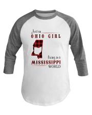 OHIO GIRL LIVING IN MISSISSIPPI WORLD Baseball Tee thumbnail