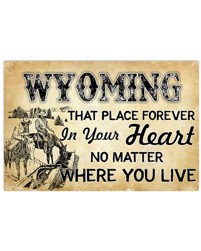 WYOMING THAT PLACE FOREVER IN YOUR HEART