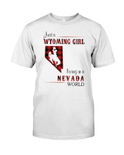 WYOMING GIRL LIVING IN NEVADA WORLD Classic T-Shirt front