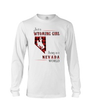 WYOMING GIRL LIVING IN NEVADA WORLD Long Sleeve Tee thumbnail