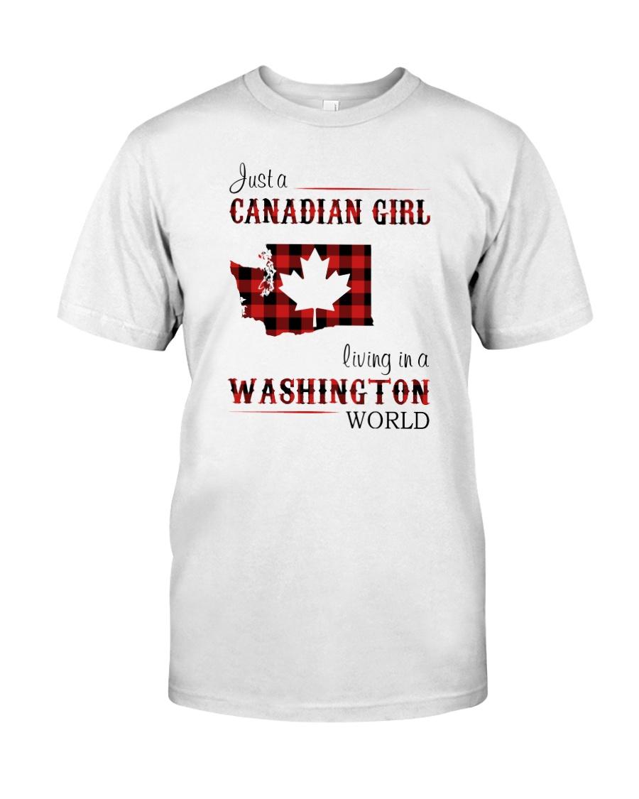 CANADIAN GIRL LIVING IN WASHINGTON WORLD Classic T-Shirt