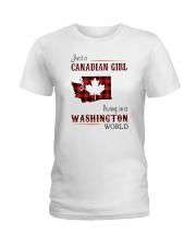 CANADIAN GIRL LIVING IN WASHINGTON WORLD Ladies T-Shirt thumbnail