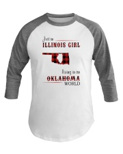 ILLINOIS GIRL LIVING IN OKLAHOMA WORLD Baseball Tee thumbnail