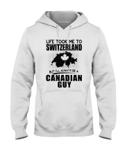 CANADIAN GUY LIFE TOOK TO SWITZERLAND Hooded Sweatshirt thumbnail
