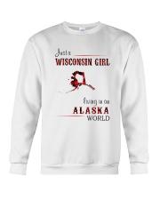 WISCONSIN GIRL LIVING IN ALASKA WORLD Crewneck Sweatshirt thumbnail