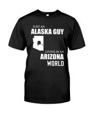 JUST AN ALASKA GUY LIVING IN ARIZONA WORLD Classic T-Shirt tile