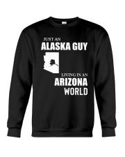 JUST AN ALASKA GUY LIVING IN ARIZONA WORLD Crewneck Sweatshirt thumbnail