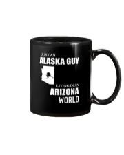 JUST AN ALASKA GUY LIVING IN ARIZONA WORLD Mug thumbnail