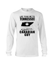 CANADIAN GUY LIFE TOOK TO TENNESSEE Long Sleeve Tee thumbnail