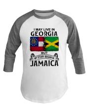 LIVE IN GEORGIA BEGAN IN JAMAICA Baseball Tee thumbnail