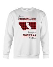 CALIFORNIA GIRL LIVING IN MONTANA WORLD Crewneck Sweatshirt thumbnail