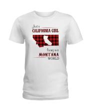 CALIFORNIA GIRL LIVING IN MONTANA WORLD Ladies T-Shirt thumbnail