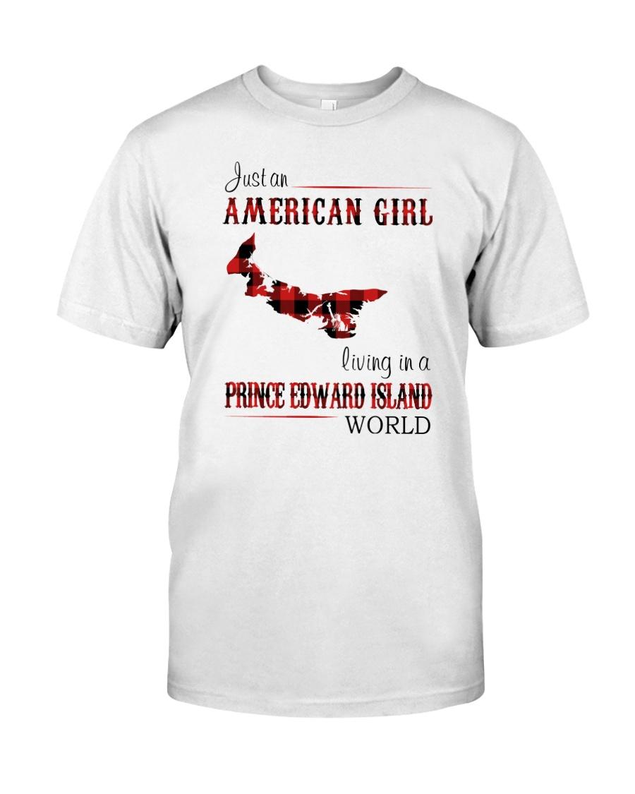 AMERICAN GIRL LIVING IN PRINCE EDWARD WORLD Classic T-Shirt