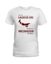 AMERICAN GIRL LIVING IN PRINCE EDWARD WORLD Ladies T-Shirt thumbnail