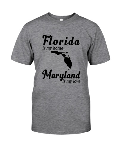FLORIDA IS MY HOME MARYLAND IS MY LOVE