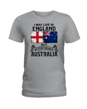 LIVE IN ENGLAND BEGAN IN AUSTRALIA Ladies T-Shirt thumbnail