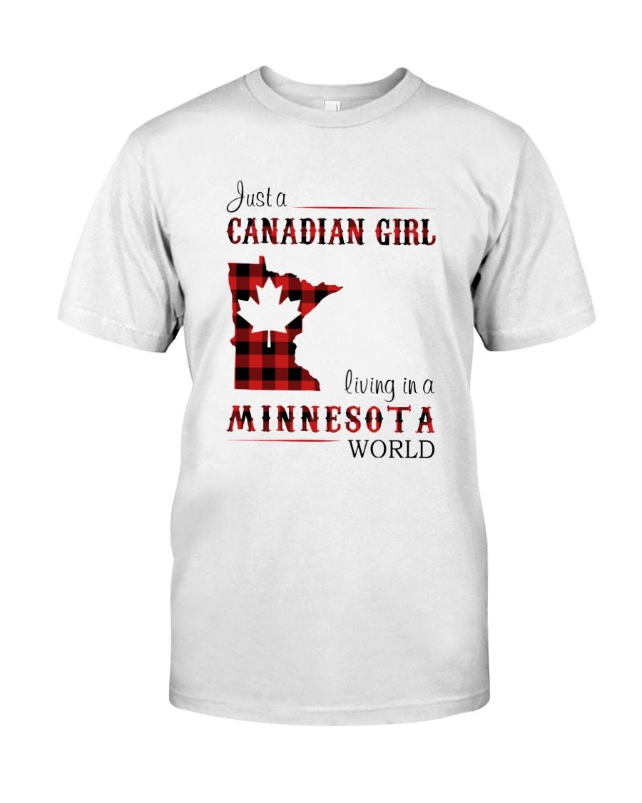 CANADIAN GIRL LIVING IN MINNESOTA WORLD Classic T-Shirt
