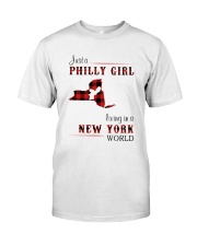 PHILLY GIRL LIVING IN NEW YORK WORLD Classic T-Shirt front