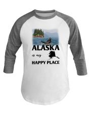 ALASKA IS MY HAPPY PLACE Baseball Tee thumbnail