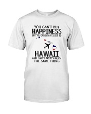 YOU CAN BUY A TICKET TO HAWAII Classic T-Shirt thumbnail