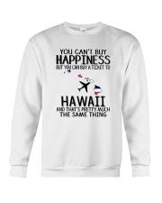 YOU CAN BUY A TICKET TO HAWAII Crewneck Sweatshirt thumbnail