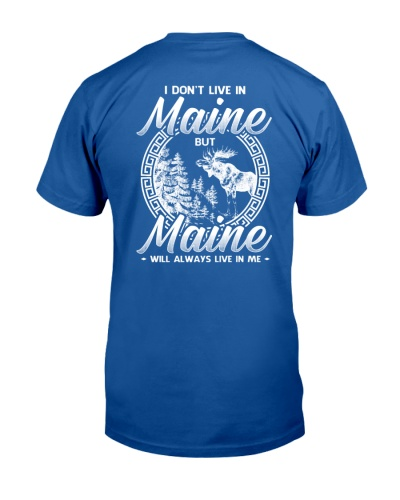 MAINE WILL ALWAYS LIVE IN ME
