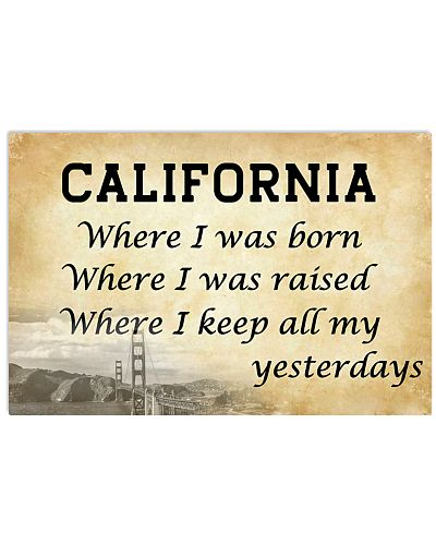 CALIFORNIA  WHERE I KEEP ALL MY YESTERDAYS