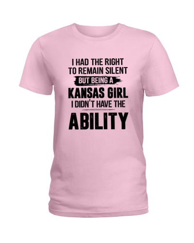 BUT BEING A KANSAS GIRL I DIDN'T HAVE ABILITY