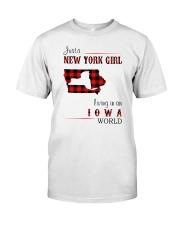 NEW YORK GIRL LIVING IN IOWA WORLD Classic T-Shirt front