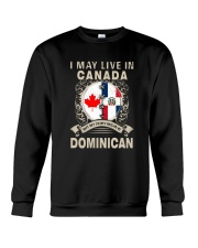 LIVE IN CANADA MY STORY IN DOMINICAN Crewneck Sweatshirt thumbnail
