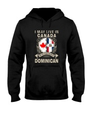 LIVE IN CANADA MY STORY IN DOMINICAN Hooded Sweatshirt thumbnail