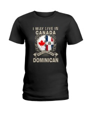 LIVE IN CANADA MY STORY IN DOMINICAN Ladies T-Shirt thumbnail